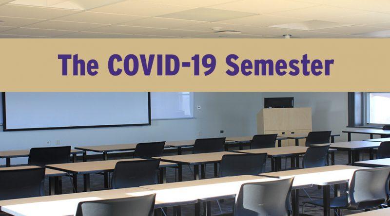 The COVID-19 Semester