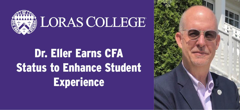 Dr. Eller Earns CFA Status to Enhance Student Experience